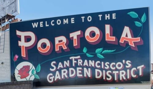 Signage by Caitlyn Galloway seen at 2469 San Bruno Avenue, San Francisco - Welcome to the Portola