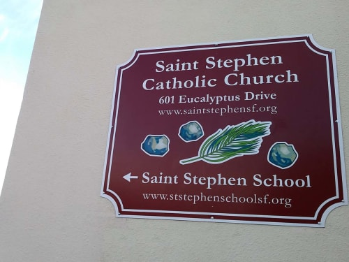 Signage by Stefan Salinas seen at St Stephen's Catholic Church, San Francisco - St. Stephen's Church Sign