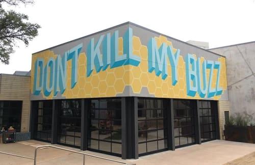 Murals by Brennen Bechtol seen at The Hill Shopping Center, Dallas - DONT KILL MY BUZZ
