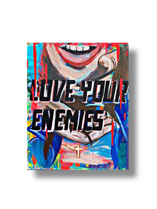 Paintings by GURUGIRLL seen at Private Residence - LOVE YOUR ENEMIES