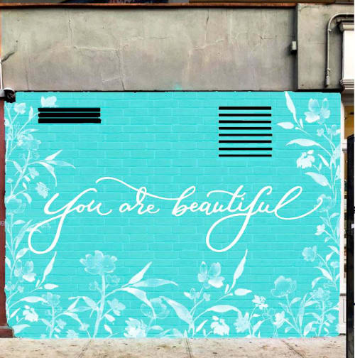 Art Curation by Heart of Anna seen at SoHo, New York - You are beautiful SoHo