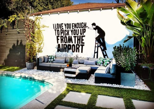 Murals by Morley seen at Private Residence, Los Angeles - I Love You Enough To Pick You Up From The Airport
