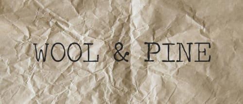 WOOL & PINE by Jessie