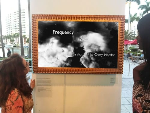Art Curation by Artist Cheryl Maeder seen at Fort Lauderdale, Fort Lauderdale - The Voyage & Frequency framed video installation - GALLERYone, Hilton Hotel, Ft. Lauderdale FL