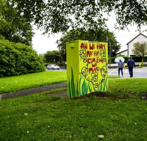 Street Murals by Nicole Holbrook seen at Boot Road & Fonthill Road South, Dublin - All We Have are the Connections We Make