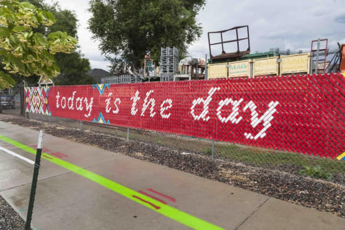 "Art & Wall Decor by Yulia Avgustinovich seen at North Lamar Street, Lakewood - Fence Art ""Today is the Day"""