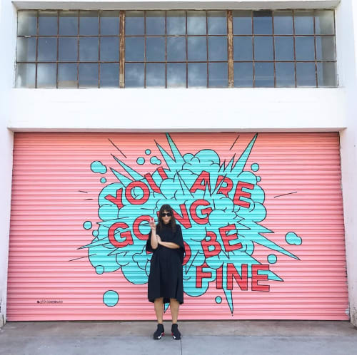 Street Murals by Leta Sobierajski at ROW DTLA, Los Angeles - You Are Going To Be Fine