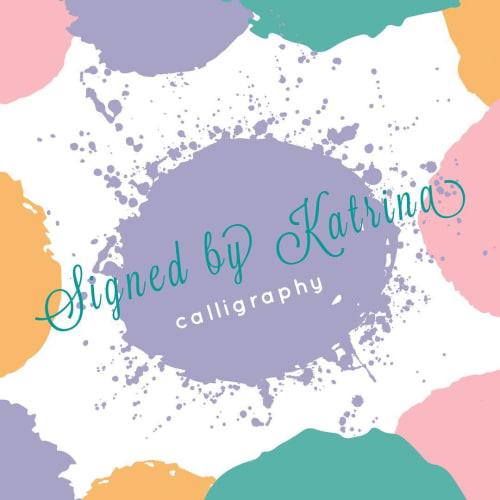 Signed By Katrina, LLC - Signage