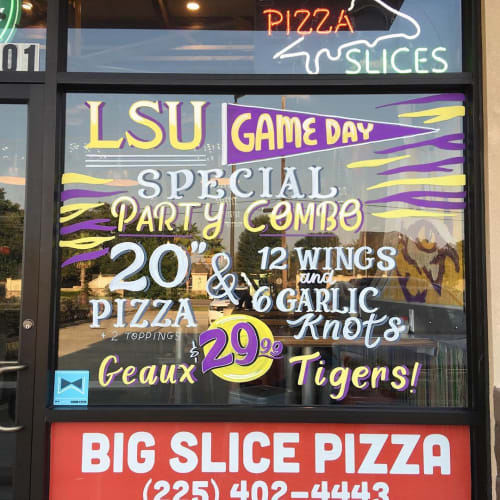 Signage by Blooming Chalk seen at Big Slice Pizza, Geismar - Window Signage