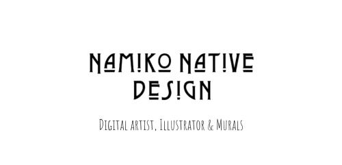 Nikki Renwick aka Namiko Native Design - Paintings and Art