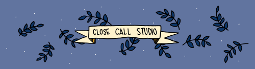 Close Call Studio - Art