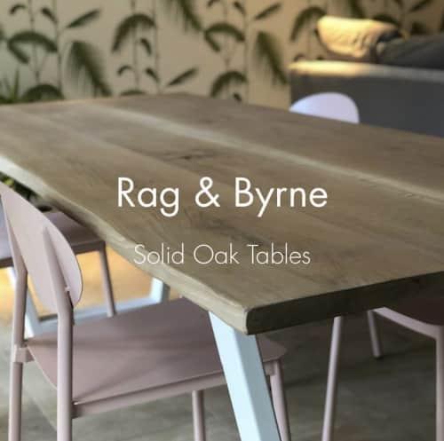 Rag & Byrne - Tables and Furniture