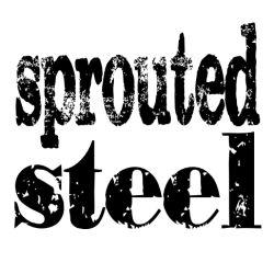 sproutedsteel