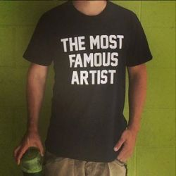 The Most Famous Artist