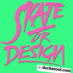 Skate or Design