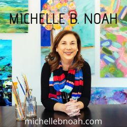 Michelle B. Noah   Current Artist Workshop