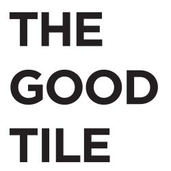 The Good Tile