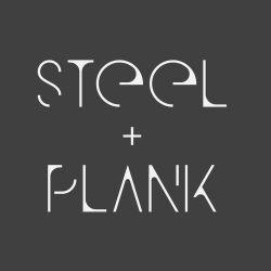Steel + Plank