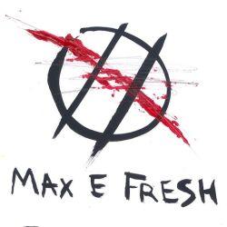 Max E. Fresh